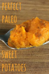 Perfect Paleo Sweet Potatoes Pinterest