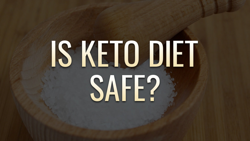 Is the Keto Diet Safe? Find out about Ketosis Side Effects