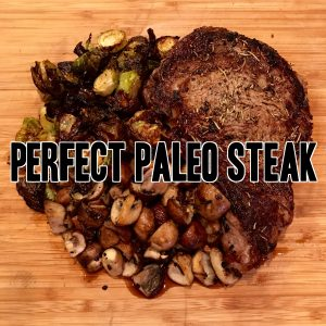 Perfect Paleo Steak