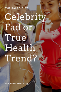 celebrity-fad-diet-paleo